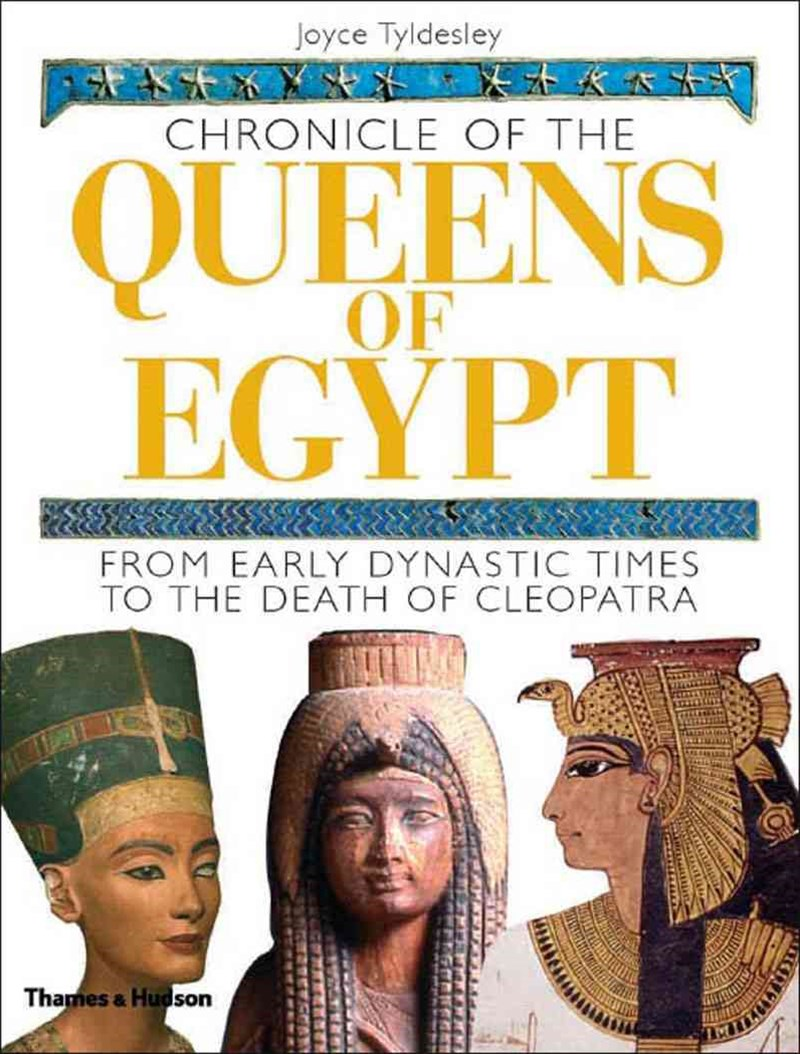 Chronicle of the Queens of Egypt: From Early Dynastic Times