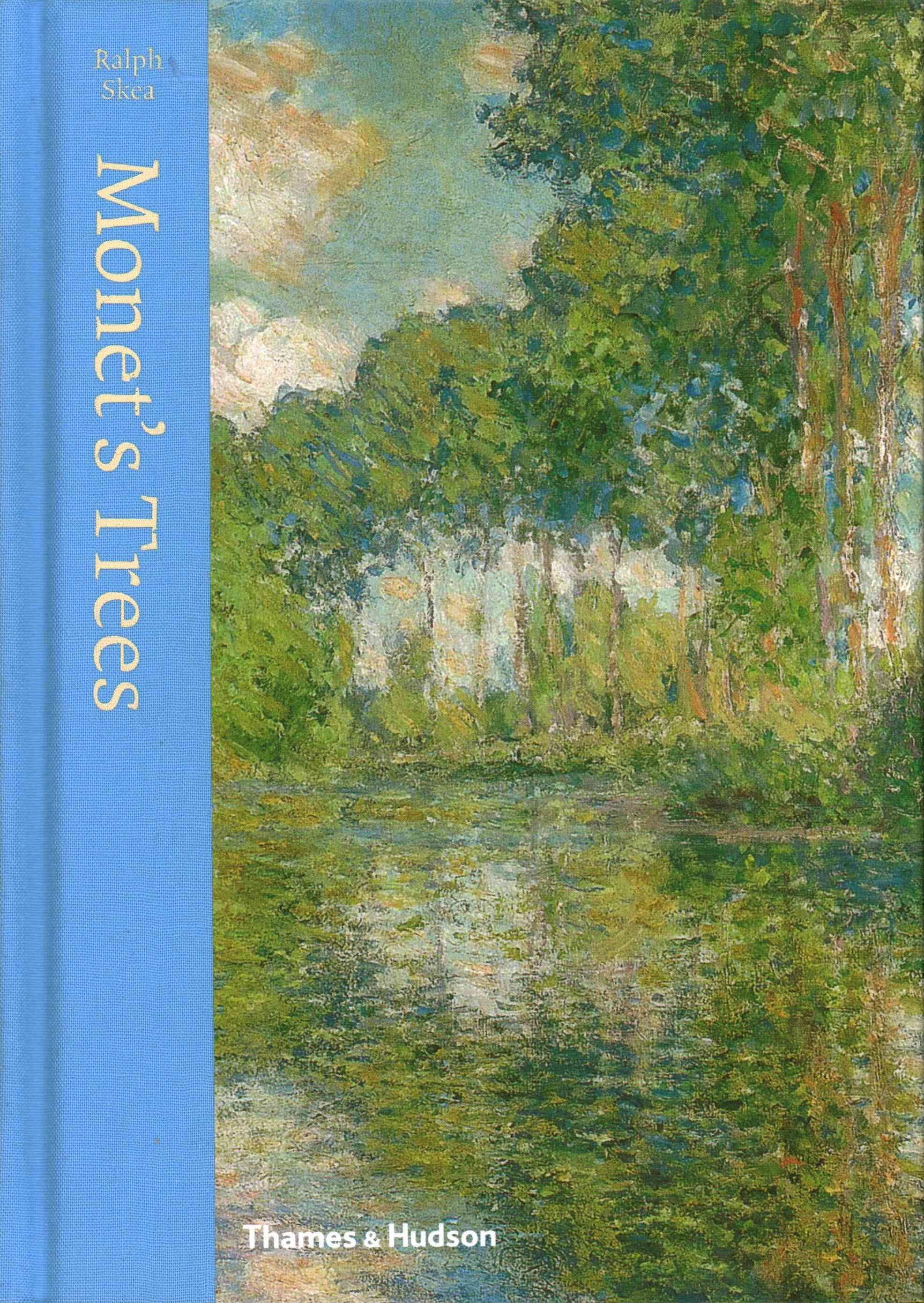 Monet's Trees: Paintings and Drawings by Claude Monet