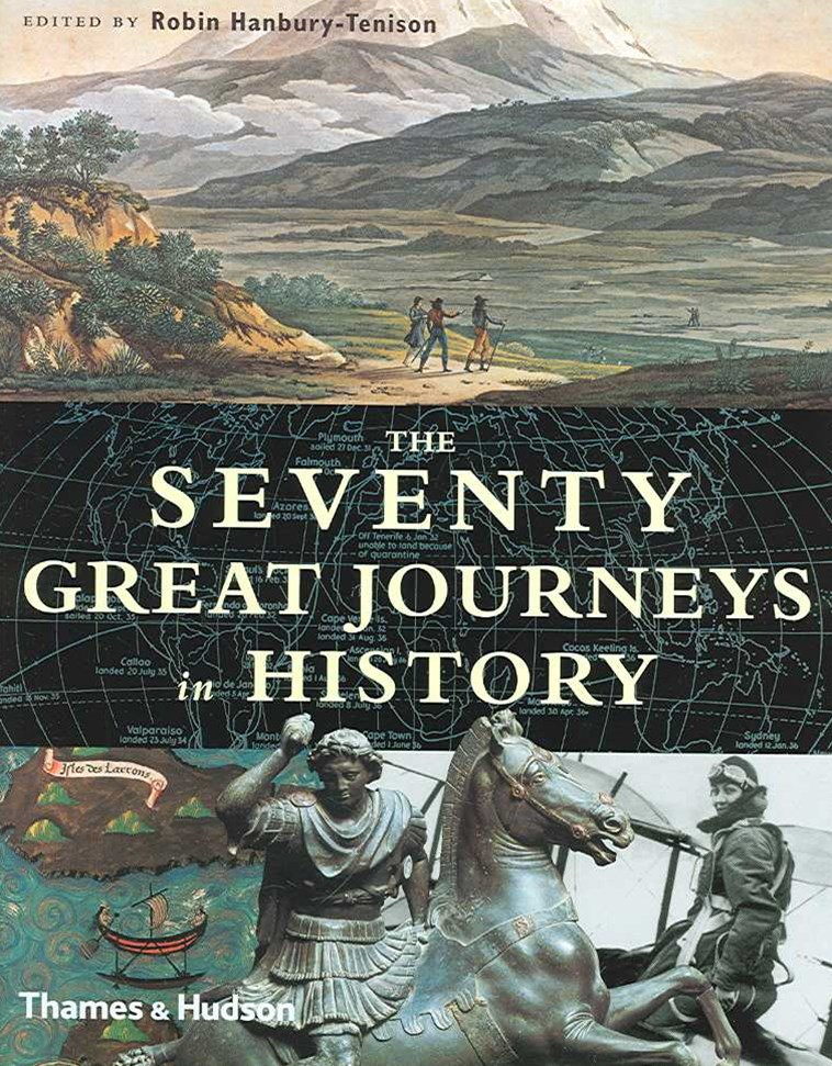 Seventy Great Journeys in History