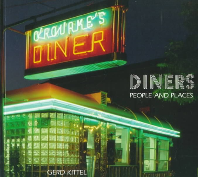 Diners: People and Places (Revised)