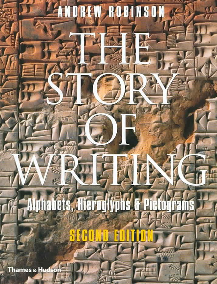 Story of Writing: Alphabets, Hieroglyphs and Pictograms