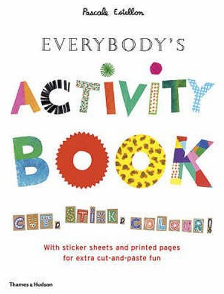 Everybody's Activity Book: Cut, Stick,Colour!