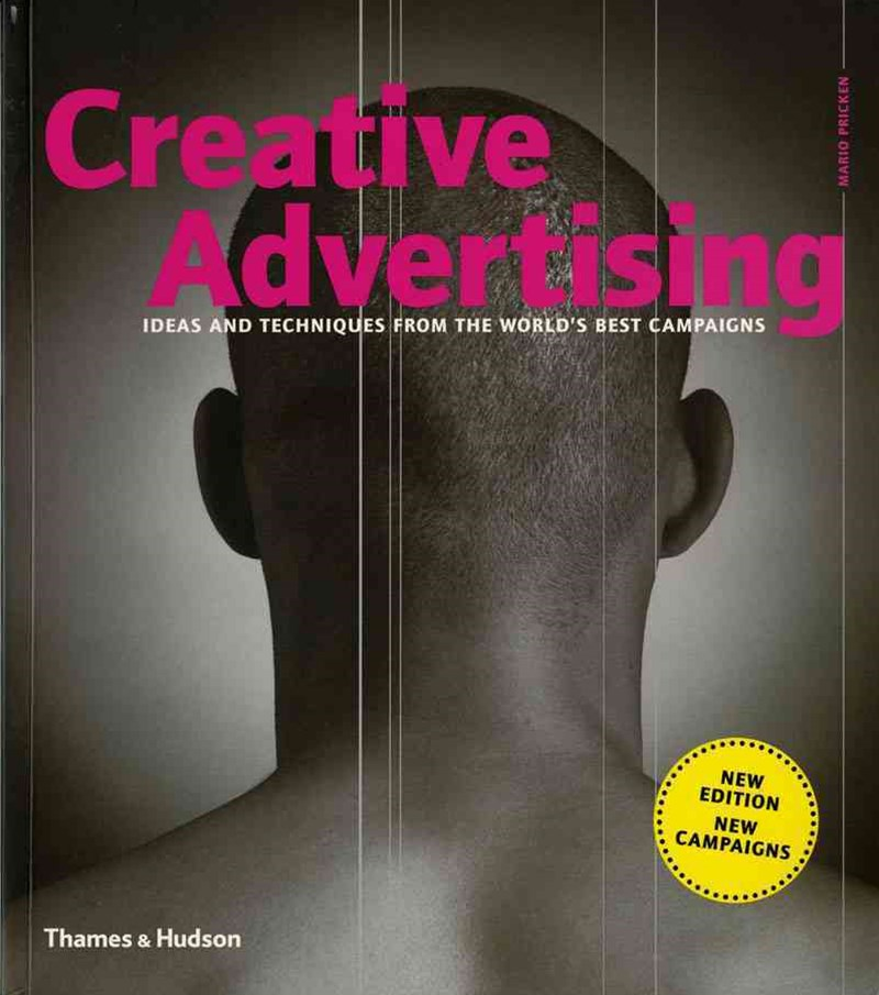 Creative Advertising: Ideas and Techniques