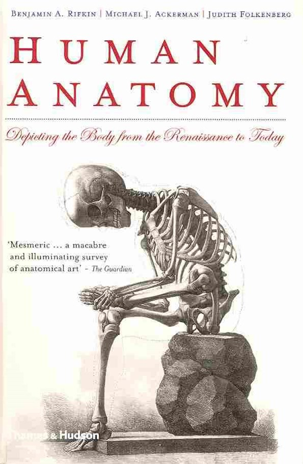 Human Anatomy: Depicting the Body from Renaissance to Today