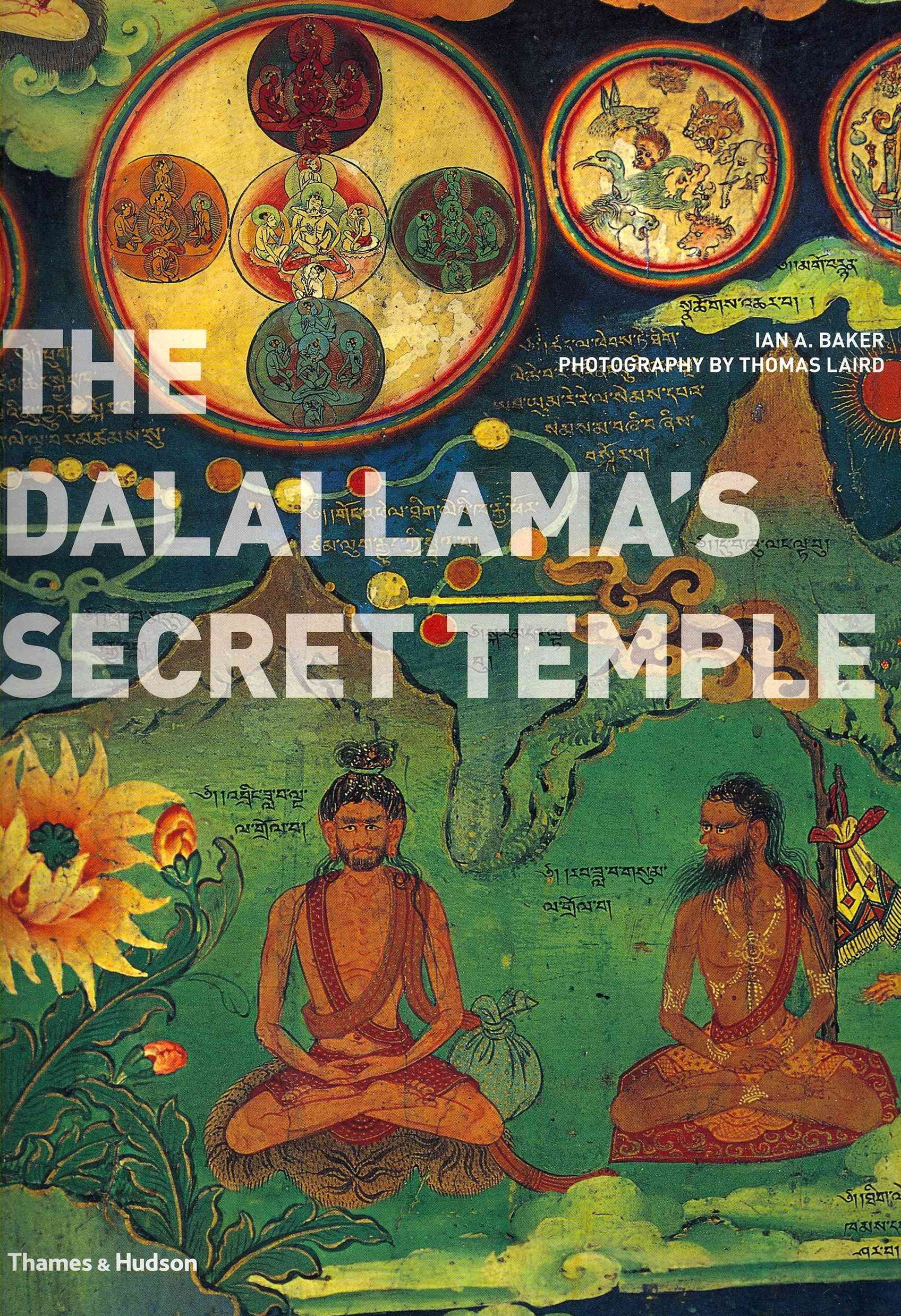 Dalai Lama's Secret Temple: Tantric Wall Paintings from Tibet
