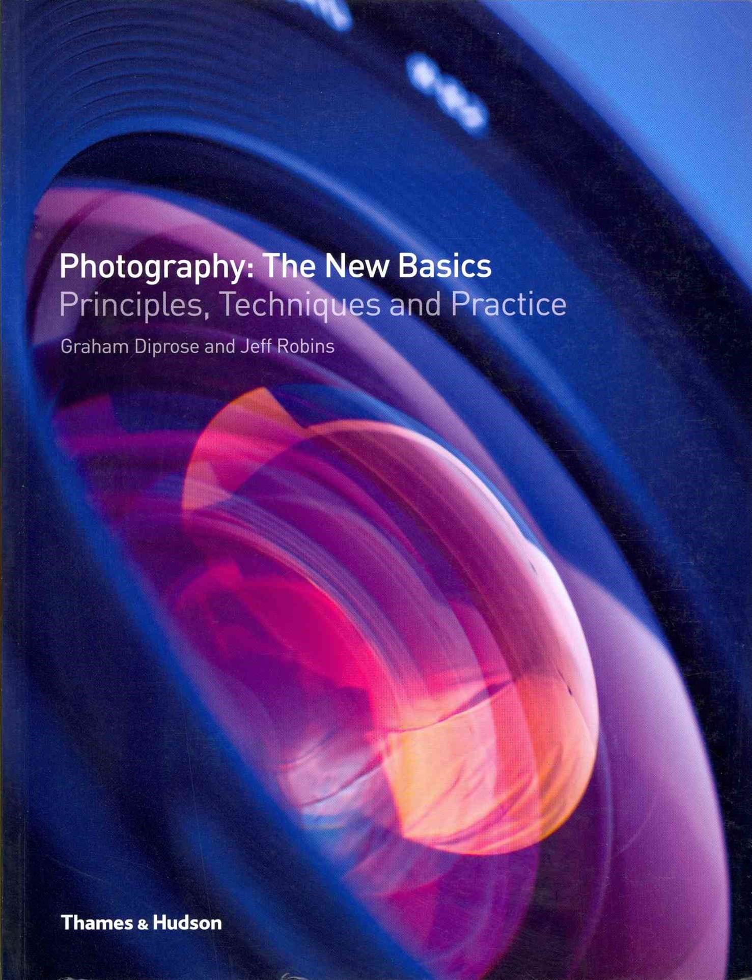 Photography: The New Basics