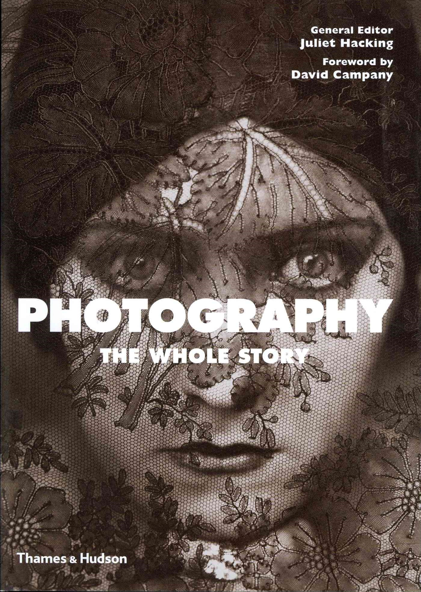 Photography:The Whole Story