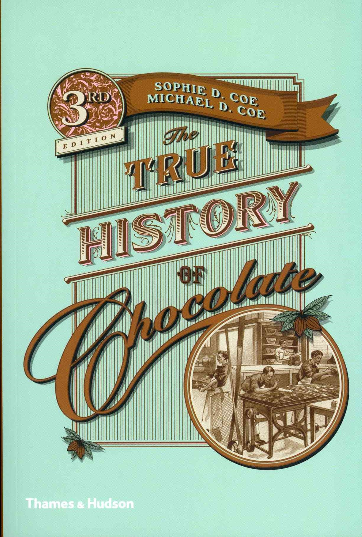 True History of Chocolate