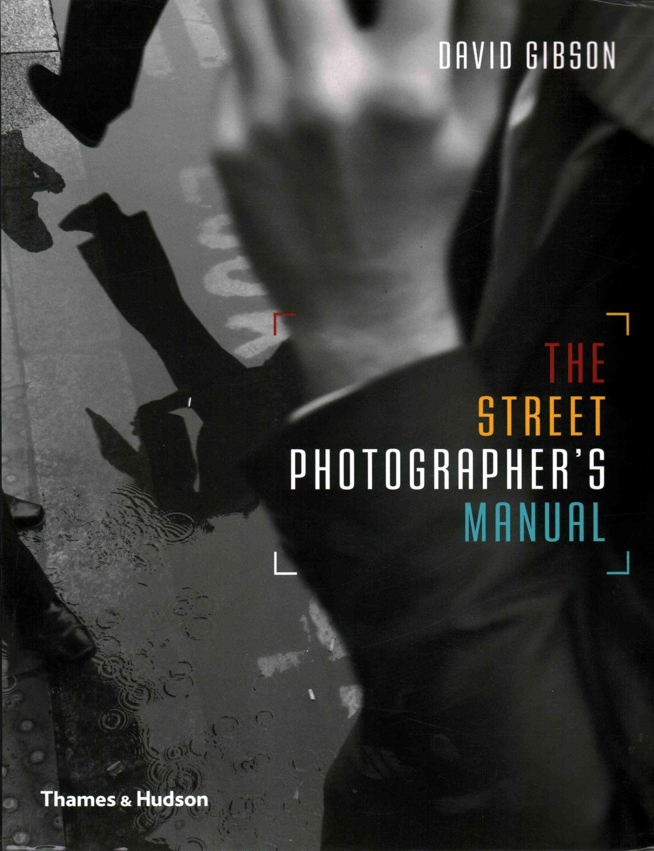 Street Photography Manual