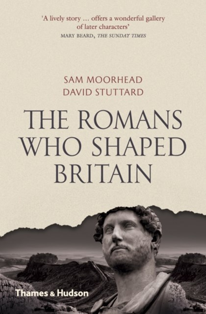 Romans Who Shaped Britiain