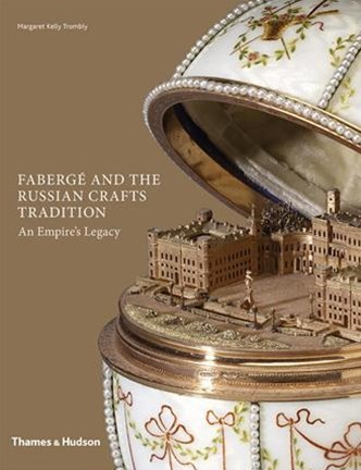 Faberge and the Russian Craft Tradition