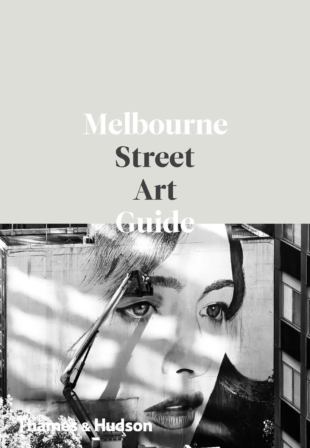 The Melbourne Street Art Guide