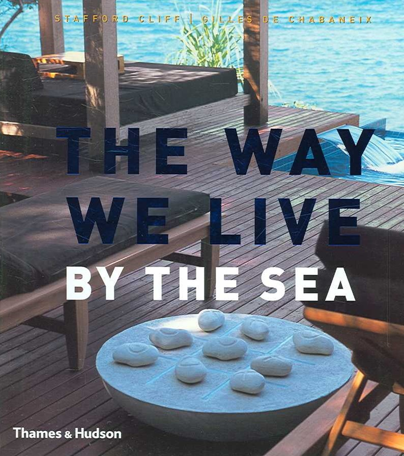 Way We Live: By The Sea