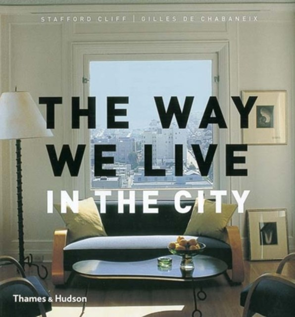 Way We Live: In the City