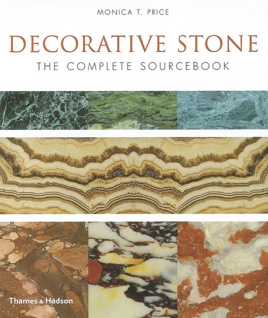 Decorative Stone: The Complete Sourcebook