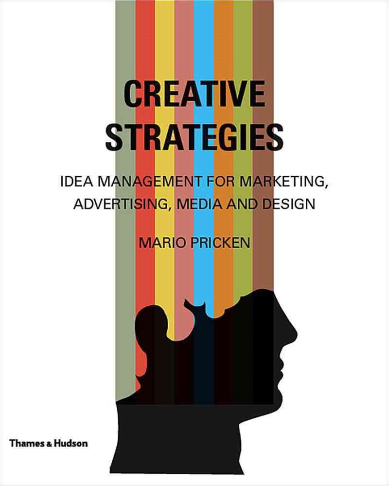 Creative Strategies: Idea Management for Marketing, Advertising e