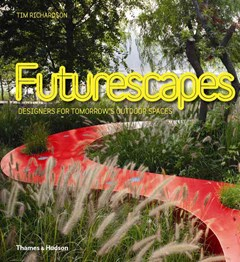 Futurescapes: Designers for Tomorrow