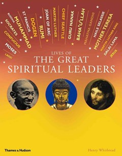 Lives of the Great Spiritual Leaders: 20 Inspirational Tales