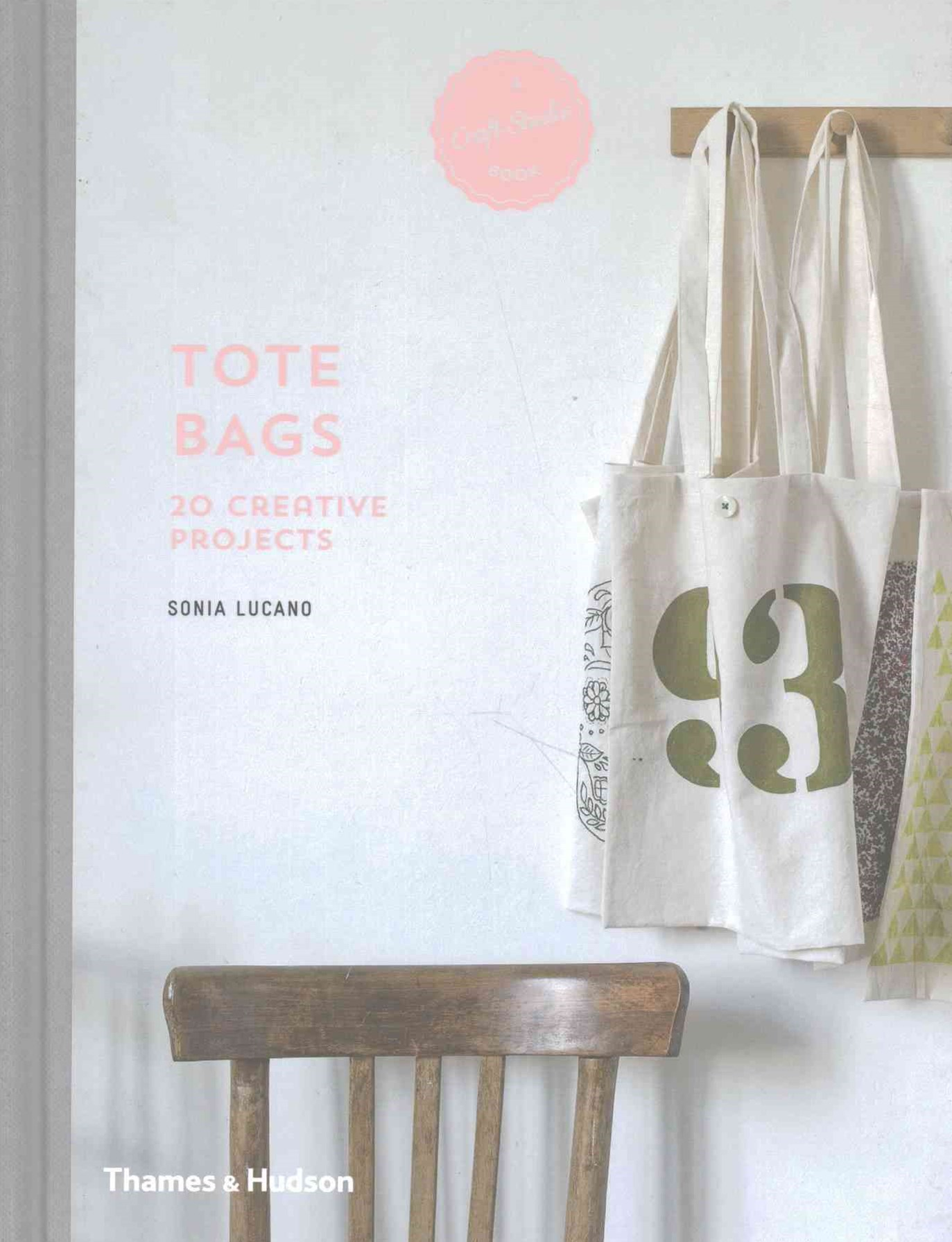 A Craft Studio Book: Tote Bags