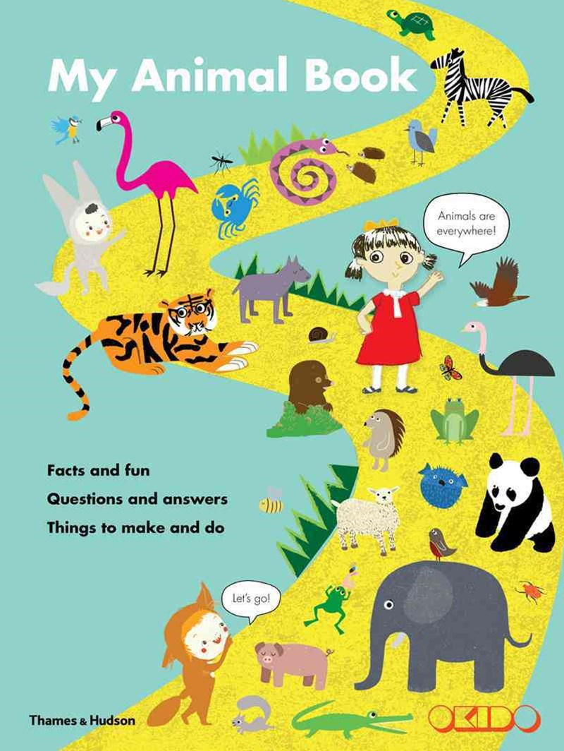 My Animal Book:Facts and Fun*Questions and Answers*Things to Make