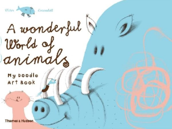 Wonderful World of Animals:My Doodle Art Book