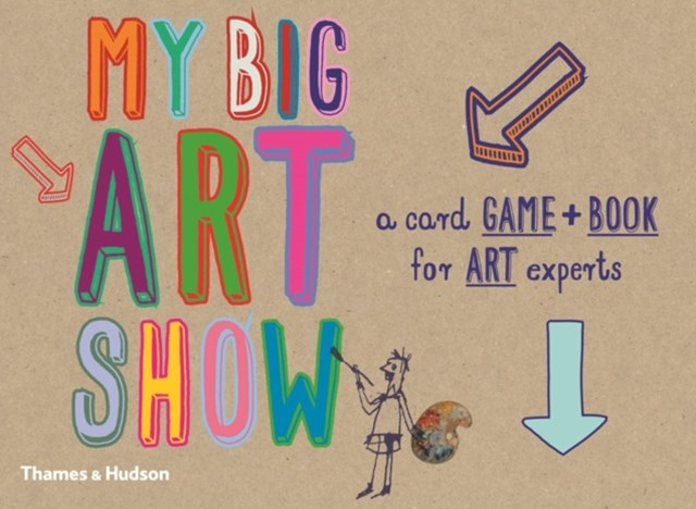 My Big Art Show:A Book and Card Game for Young Art Experts