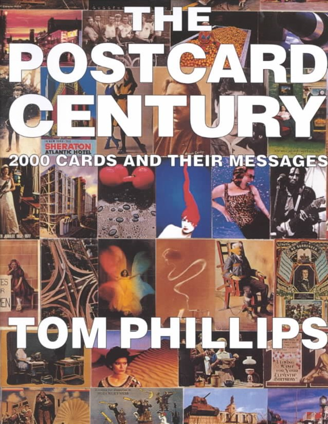 Postcard Century: Cards and Their Messages 1900-2000