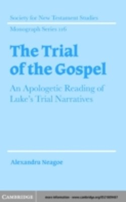 Trial of the Gospel