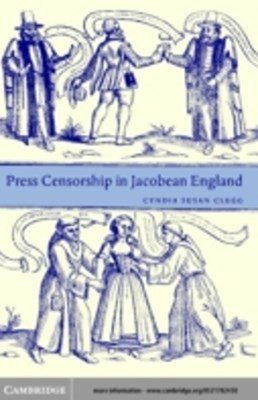 (ebook) Press Censorship in Jacobean England