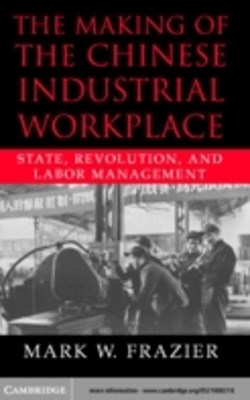 (ebook) Making of the Chinese Industrial Workplace