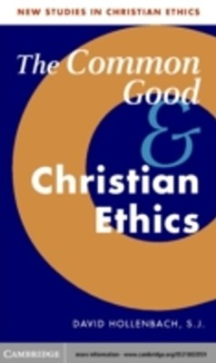 (ebook) Common Good and Christian Ethics