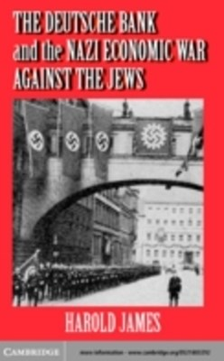 (ebook) Deutsche Bank and the Nazi Economic War against the Jews