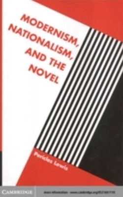 (ebook) Modernism, Nationalism, and the Novel