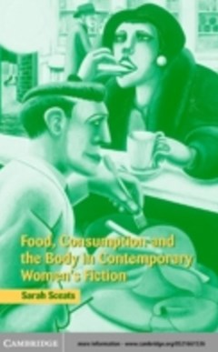 (ebook) Food, Consumption and the Body in Contemporary Women
