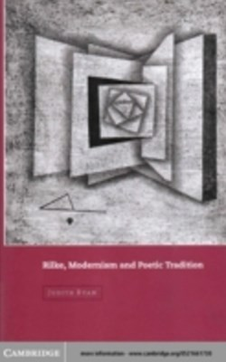 (ebook) Rilke, Modernism and Poetic Tradition
