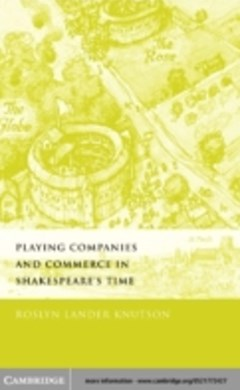 (ebook) Playing Companies and Commerce in Shakespeare