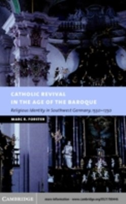 (ebook) Catholic Revival in the Age of the Baroque