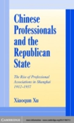 (ebook) Chinese Professionals and the Republican State