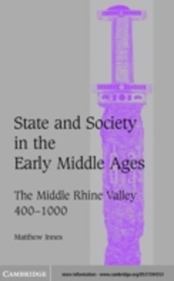 State and Society in the Early Middle Ages