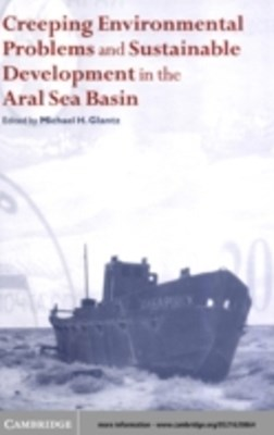 Creeping Environmental Problems and Sustainable Development in the Aral Sea Basin