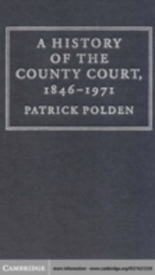History of the County Court, 1846-1971