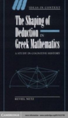 (ebook) Shaping of Deduction in Greek Mathematics