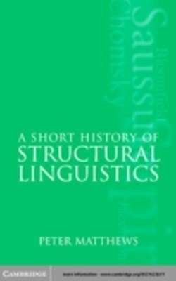 Short History of Structural Linguistics