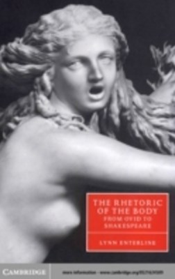 Rhetoric of the Body from Ovid to Shakespeare