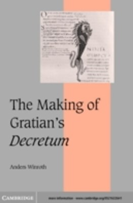 Making of Gratian's Decretum