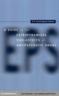 Guide to the Extrapyramidal Side Effects of Antipsychotic Drugs