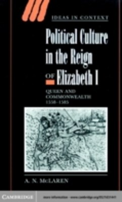 (ebook) Political Culture in the Reign of Elizabeth I