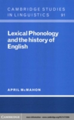 (ebook) Lexical Phonology and the History of English