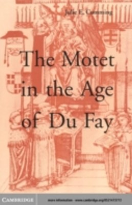 Motet in the Age of Du Fay