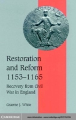 Restoration and Reform, 1153-1165